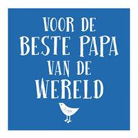 Voor de beste papa van de wereld
