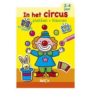Plakken en Kleuren: In het Circus, 2-4 jaar